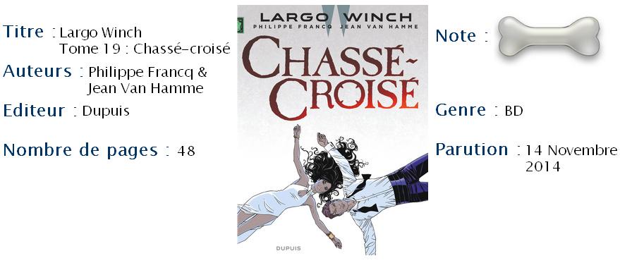 Largo Winch, Tome 19  Chassé-Croisé