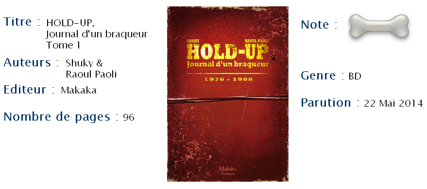 HOLD-UP - Le journal d'un braqueur T1
