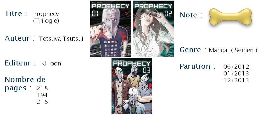 Prophecy, T1, T2 & T3